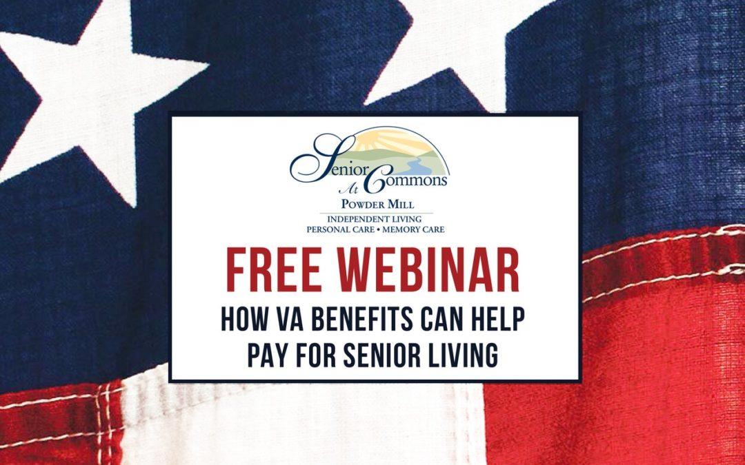 How VA Benefits Can Help Pay for Senior Living (Webinar 6.17)