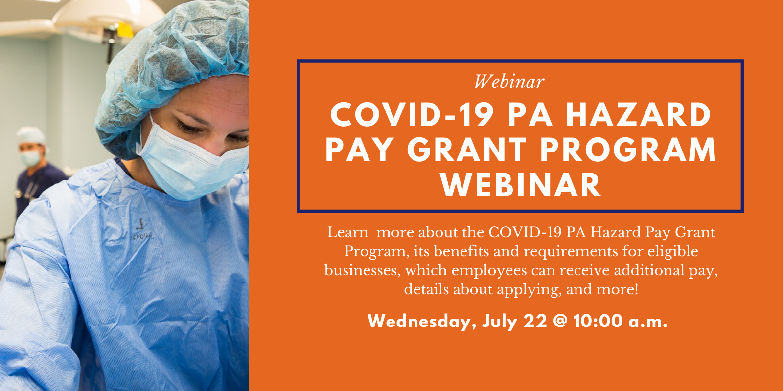COVID-19 Hazard Pay Grant Program Webinar (7.22)